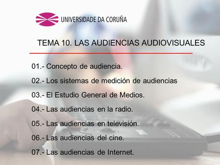TEMA 10. LAS AUDIENCIAS AUDIOVISUALES