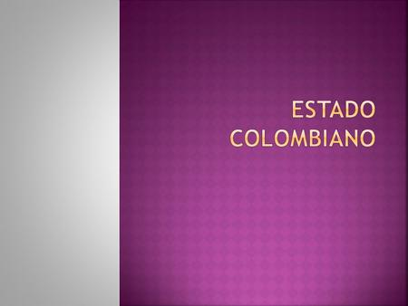 Estado colombiano.