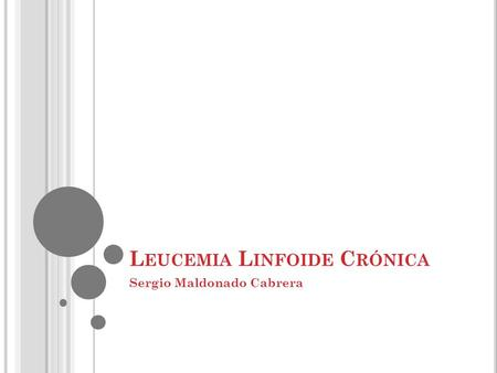 Leucemia Linfoide Crónica