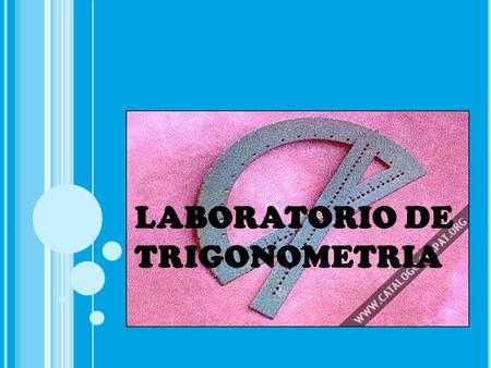 LABORATORIO DE TRIGONOMETRIA