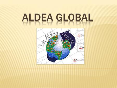 Aldea Global.