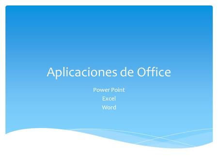Aplicaciones de Office