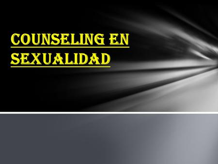 COUNSELING EN SEXUALIDAD