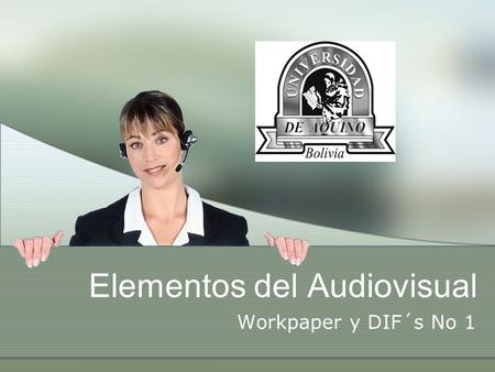 Elementos del Audiovisual Workpaper y DIF´s No 1.