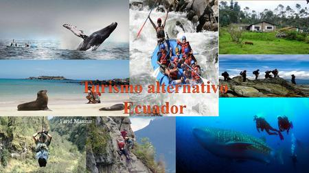 Turismo alternativo Ecuador