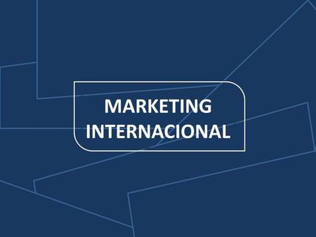 MARKETING INTERNACIONAL.