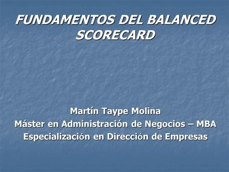 FUNDAMENTOS DEL BALANCED SCORECARD