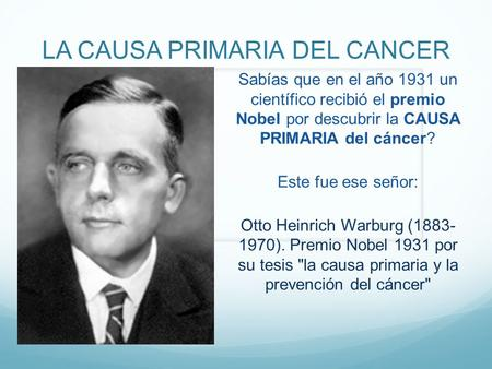 LA CAUSA PRIMARIA DEL CANCER