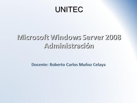 Microsoft Windows Server 2008 Administración
