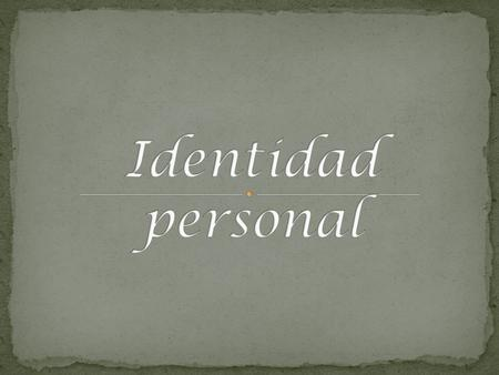 Identidad personal.