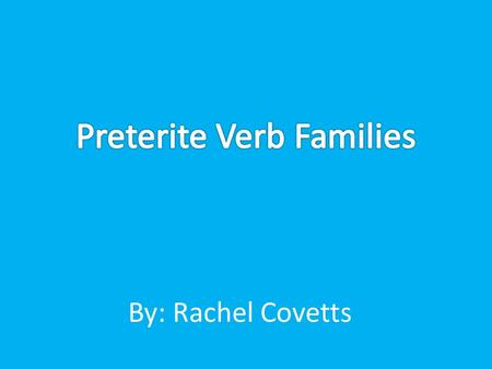 By: Rachel Covetts. Hacer, Querer, Venir When conjugating the verbs in this family always add and I in the stem before you add the ending.