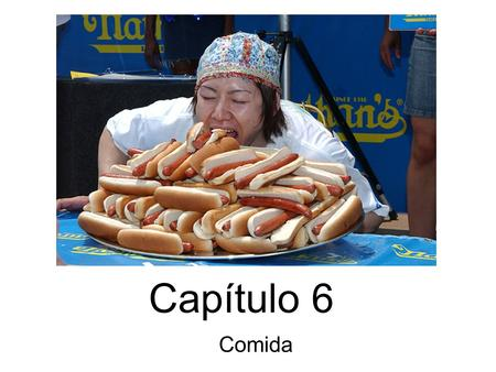 "Capítulo 6 Comida. Para empezar Choose the correct form of ""ser"" and ""estar,"" and translate the sentences below. 1. We are very happy. 2. I am from Peabody."