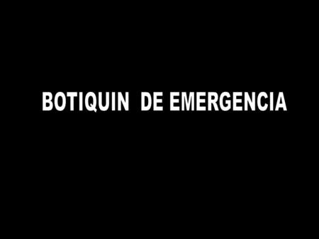 BOTIQUIN DE EMERGENCIA