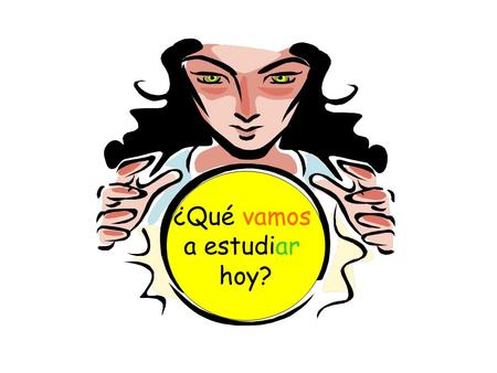 ¿Qué vamos a estudiar hoy?. ¿Qué vamos a estudiar hoy? Vamos a estudiar la salud Learn to talk about your health.