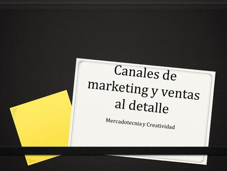 Canales de marketing y ventas al detalle
