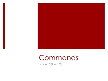 Commands Lección 5 (Span105).