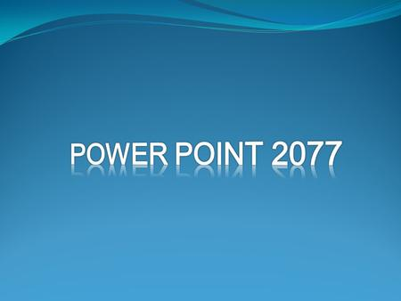 POWER POINT 2077.