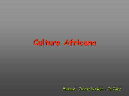 Cultura Africana Musique : Johnny Wakelin - In Zaire.