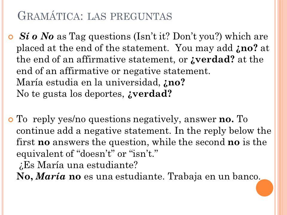 G RAMÁTICA : LAS PREGUNTAS ¿Qué.What. ¿Quién. / ¿Quiénes.