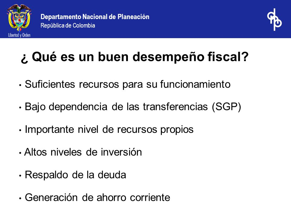Departamento Nacional de Planeación República de Colombia Situación financiera de los departamentos 2003: Ranking de desempeño fiscal 2003 Resultados de la evaluación