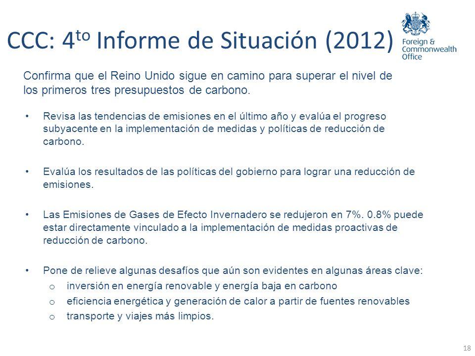19 Respuesta del gobierno… CCC: 4 to Informe de Situación (2012) … confirma el compromiso de cumplir con las metas propuestas en la Ley de Cambio Climático y los presupuestos de carbono; reconoce la magnitud del reto.
