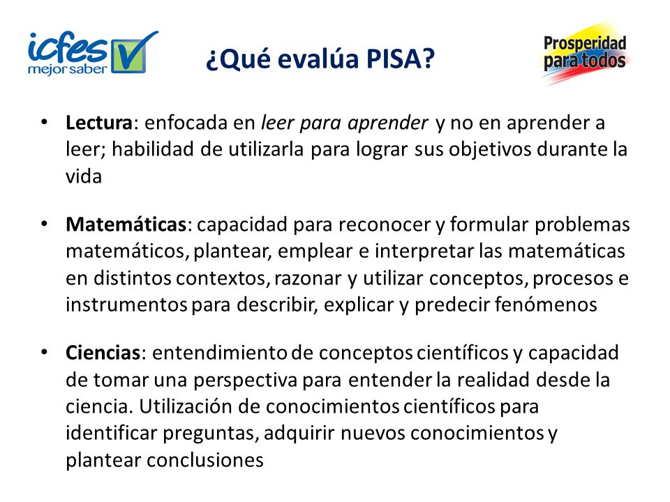 ¿Qué evalúa PISA?