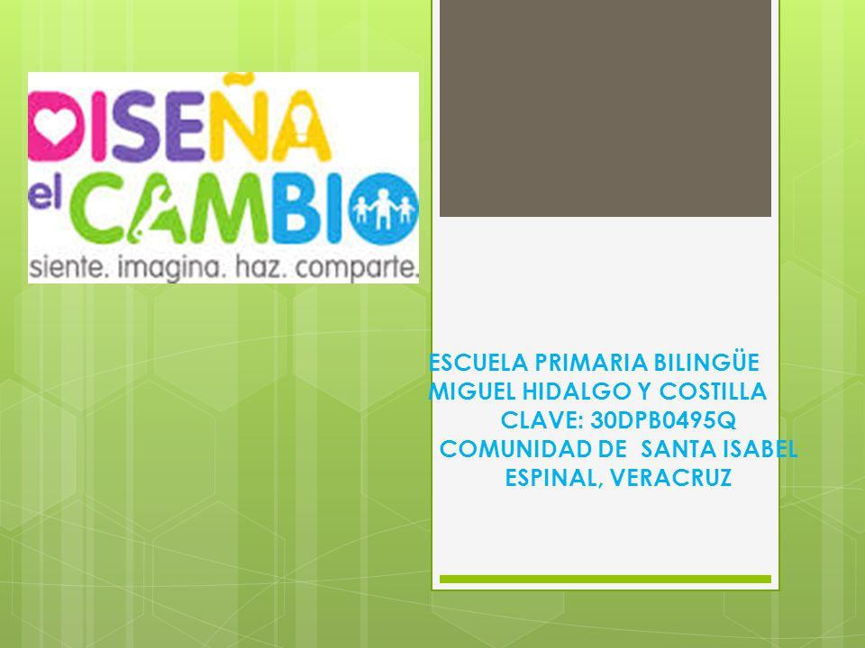 NOMBRE DEL PROYECTO: EN EQUIPO CUIDANDO EL AMBIENTE ESCUELA PRIMARIA BILINGÜE MIGUEL HIDALGO Y COSTILLA.