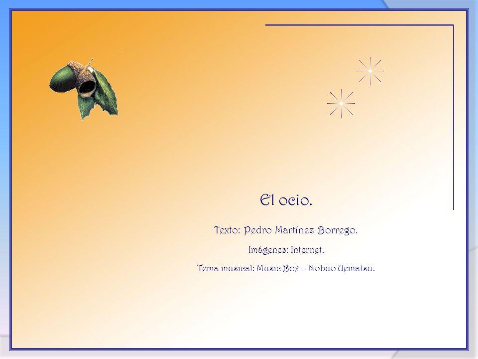 Vita Noble Powerpoints 2008 - 2013 El ocio.Texto: Pedro Martínez Borrego.