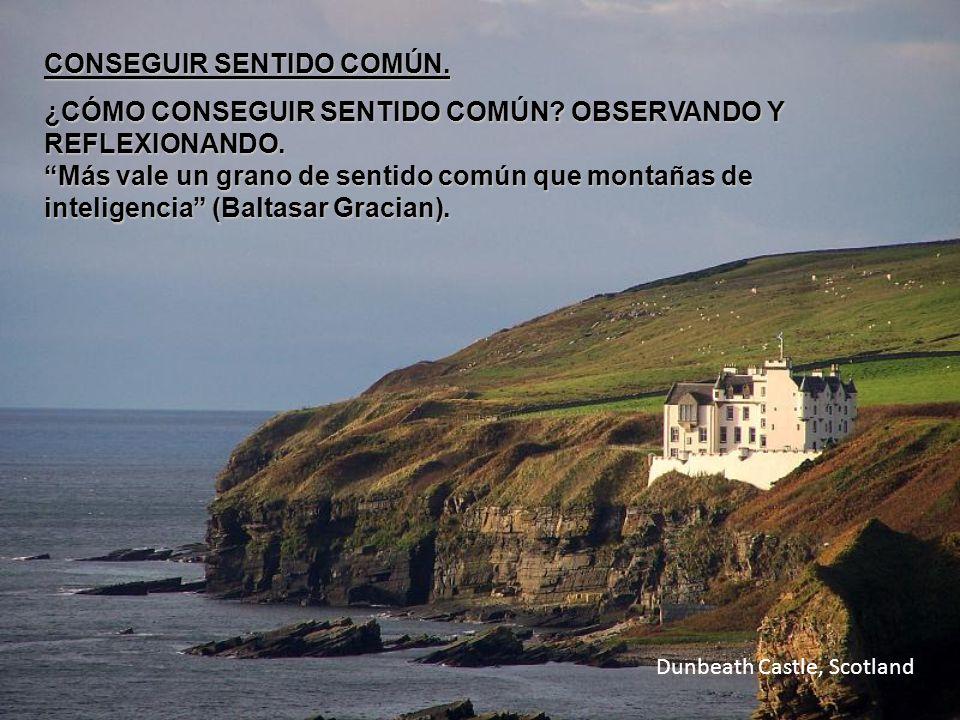 Dunbeath Castle, Scotland CONSEGUIR SENTIDO COMÚN.