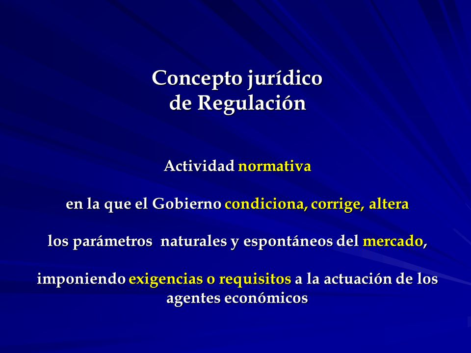 Concepto jurídico de Regulación (cont.) Niveles de regulación:.