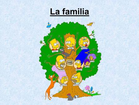 La familia. Spanish-speaking countries…  Grandparents usually live with their sons, daughters, & grandchildren.  Family (aunts, uncles, and cousins,