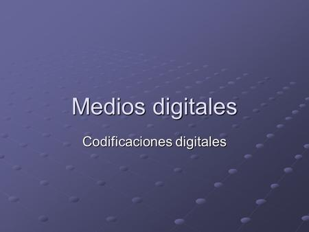 Codificaciones digitales