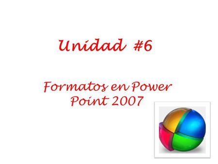Formatos en Power Point 2007