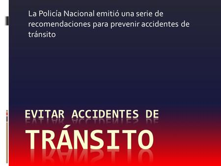 EVITAR ACCIDENTES DE TRÁNSITO