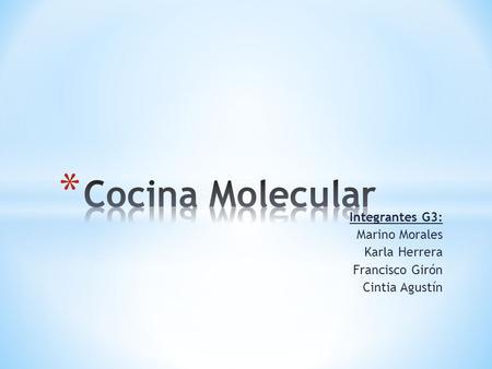La cocina molecular en el entorno tur stico msc yadri n a for Cocina molecular definicion