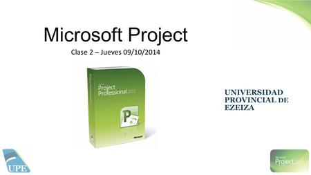 Microsoft Project Clase 2 – Jueves 09/10/2014.