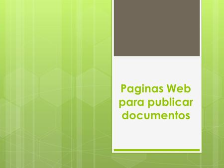Paginas Web para publicar documentos
