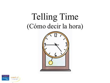 "Telling Time (Cómo decir la hora). When we ask what time it is in Spanish, we say ""¿Qué hora es?"" Some people also say ""¿Qué horas son?"""