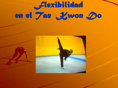 Flexibilidad en el Tae Kwon Do