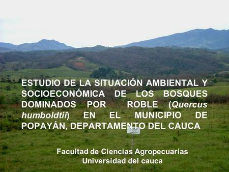 Facultad de Ciencias Agropecuarias Universidad del cauca