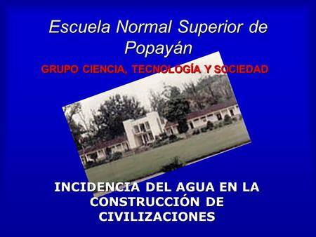 Escuela Normal Superior de Popayán