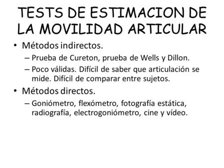 TESTS DE ESTIMACION DE LA MOVILIDAD ARTICULAR