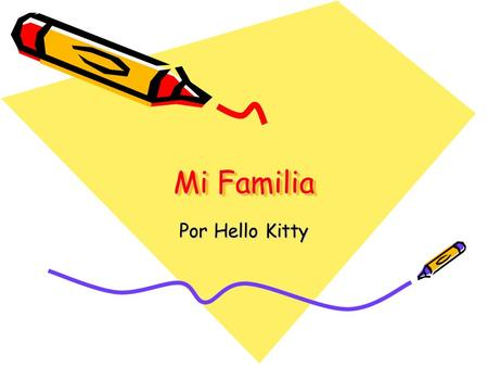 Mi Familia Por Hello Kitty.