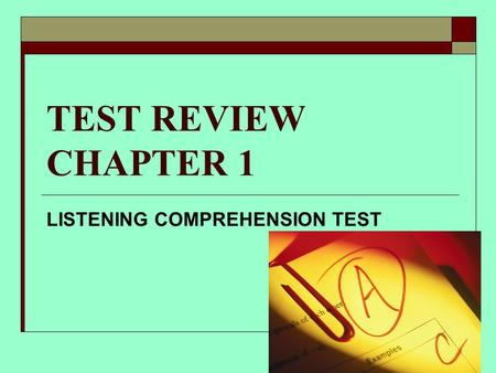 LISTENING COMPREHENSION TEST