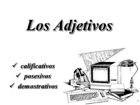 calificativos posesivos demostrativos