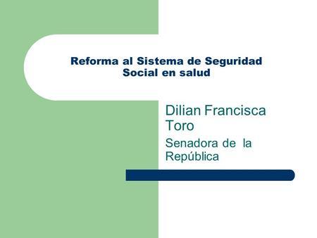 Que es la reforma 1438 de 2011