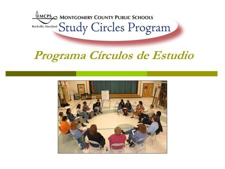 Programa Círculos de Estudio. Vision / Vision: A school system where all students succeed regardless of racial or ethnic background. Tener un sistema.
