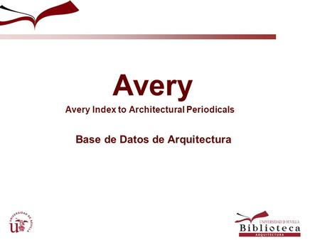 Avery Avery Index to Architectural Periodicals Base de Datos de Arquitectura.