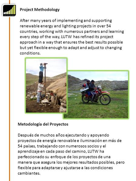 Project Methodology After many years of implementing and supporting renewable energy and lighting projects in over 54 countries, working with numerous.
