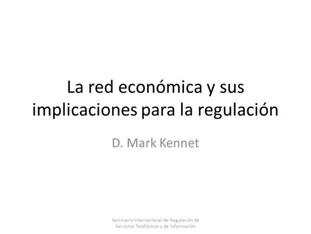 La red económica y sus implicaciones para la regulación